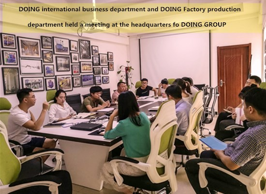 DOING international business department and DOING Factory production department held a meeting